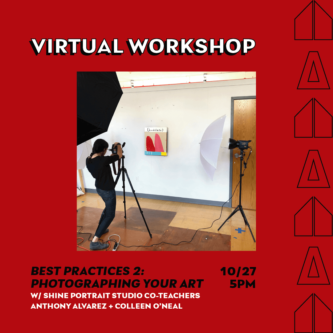 Best Practices 2: Photographing Your Art with Anthony Alvarez + Colleen O'Neal